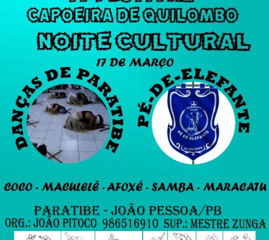 Noite Cultural do IV Festival Capoeira de Quilombo